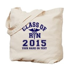 Class Of 2015 RN Tote Bag