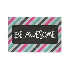 Be Awesome Magnets