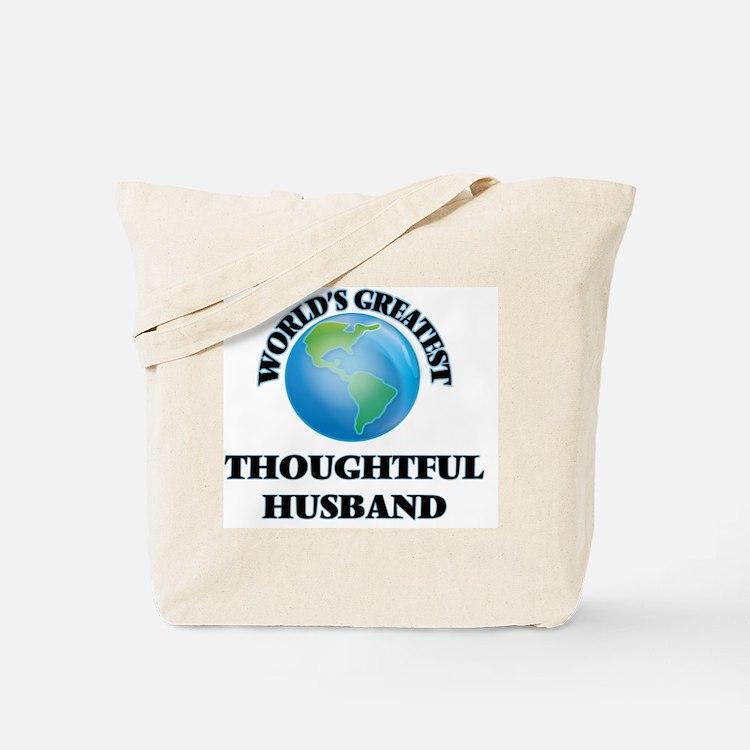 World's Greatest Thoughtful Husband Tote Bag