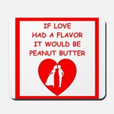 peanut butter lover Mousepad