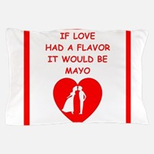 mayo Pillow Case