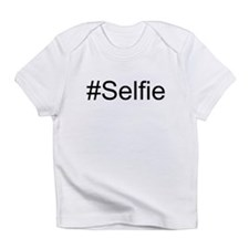 Hashtag Selfie Infant T-Shirt