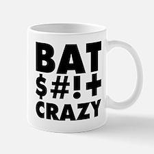 Bat $#!+ Crazy Mug