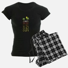Bring on the Sun Pajamas