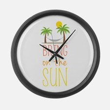 Bring on the Sun Large Wall Clock