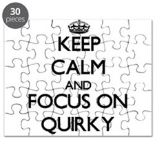 Keep Calm and focus on Quirky Puzzle