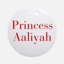Princess Aaliyah-bod red Ornament (Round)