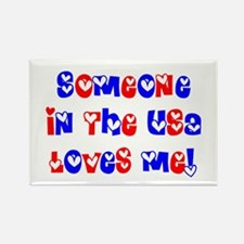 Someone in the USA Loves Me Rectangle Magnet