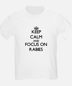 Keep Calm and focus on Rabies T-Shirt