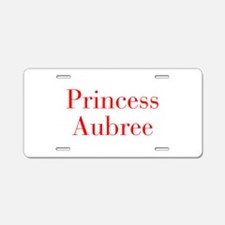 Princess Aubree-bod red Aluminum License Plate