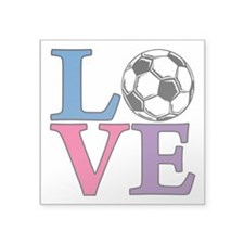 "Soccer, LOVE Square Sticker 3"" x 3"""
