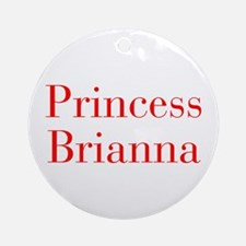 Princess Brianna-bod red Ornament (Round)
