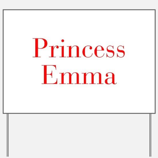 Princess Emma-bod red Yard Sign