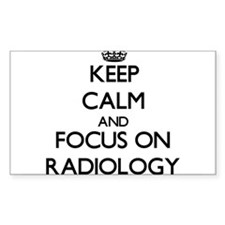 Keep Calm and focus on Radiology Decal