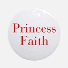 Princess Faith-bod red Ornament (Round)