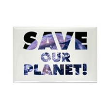 Save our Planet! Rectangle Magnet
