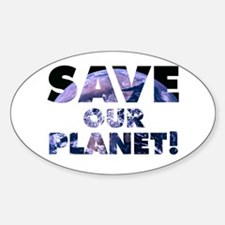 Save our Planet! Oval Decal