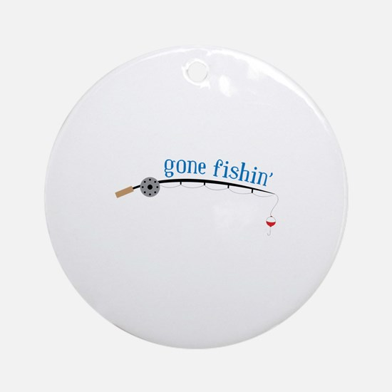 Gone Fishing Ornament (Round)