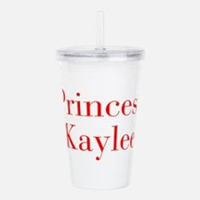 Princess Kaylee-bod red Acrylic Double-wall Tumble