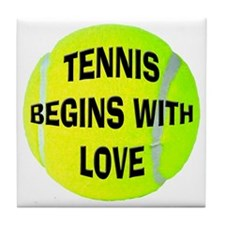 Tennis Begins With Love Tile Coaster