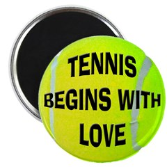 Tennis Begins With Love Magnet