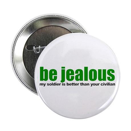 Be Jealous Button