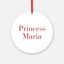 Princess Maria-bod red Ornament (Round)