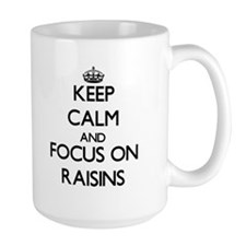 Keep Calm and focus on Raisins Mugs