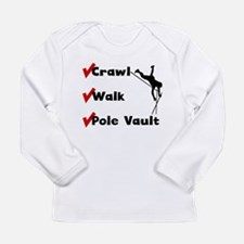 Crawl Walk Pole Vault Long Sleeve T-Shirt