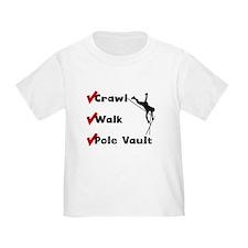 Crawl Walk Pole Vault T-Shirt