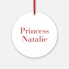 Princess Natalie-bod red Ornament (Round)