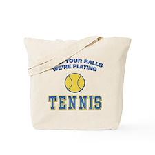 Grab Your Balls Tennis Tote Bag