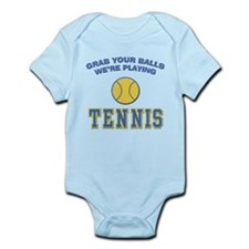 Grab Your Balls Tennis Infant Bodysuit