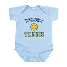 Grab Your Balls Tennis Infant Bodysuit