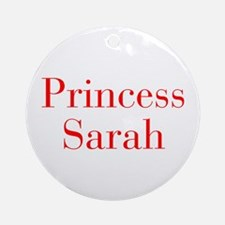 Princess Sarah-bod red Ornament (Round)