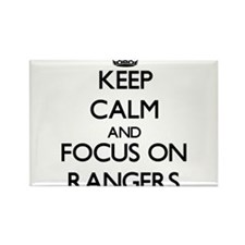 Keep Calm and focus on Rangers Magnets