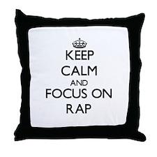 Keep Calm and focus on Rap Throw Pillow