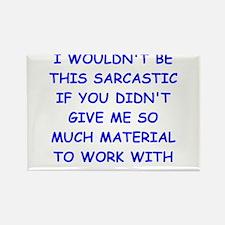 sarcastic Rectangle Magnet