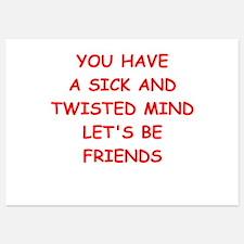 sick and twisted mind Invitations
