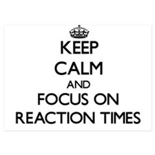 Keep Calm and focus on Reaction Times Invitations