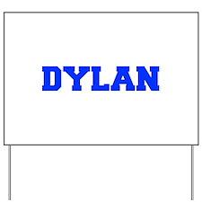 DYLAN-fresh blue Yard Sign