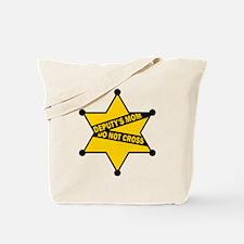 Deputy's Mom Do Not Cross Tote Bag