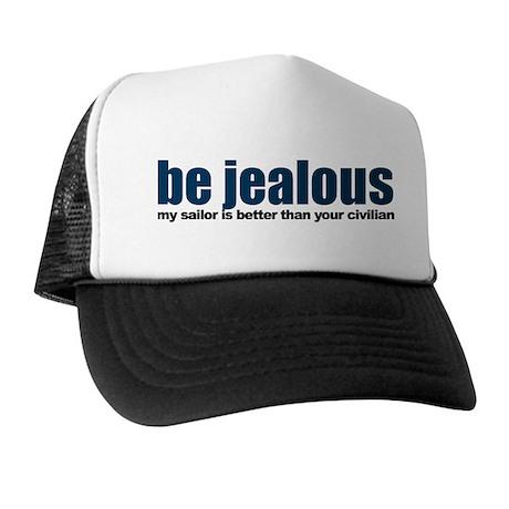 Be Jealous Trucker Hat