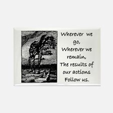 OUR ACTIONS FOLLOW US... Rectangle Magnet