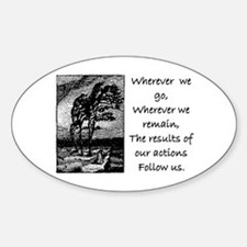 OUR ACTIONS FOLLOW US... Decal