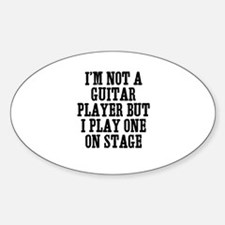 I'm not a guitar player but I Oval Decal