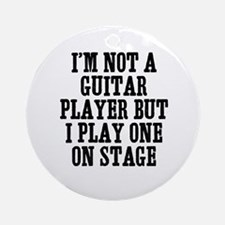 I'm not a guitar player but I Ornament (Round)