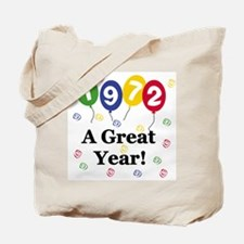 1972 A Great Year Tote Bag