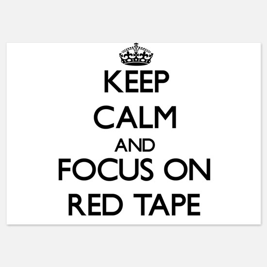Keep Calm and focus on Red Tape Invitations