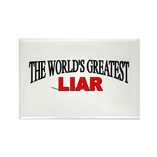 """The World's Greatest Liar"" Rectangle Magnet"